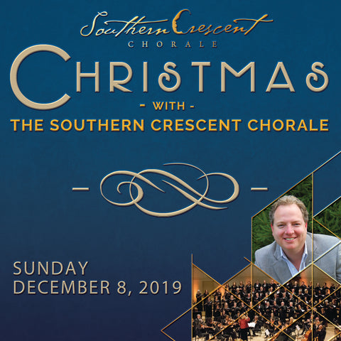 Christmas with the Southern Crescent Chorale 2019