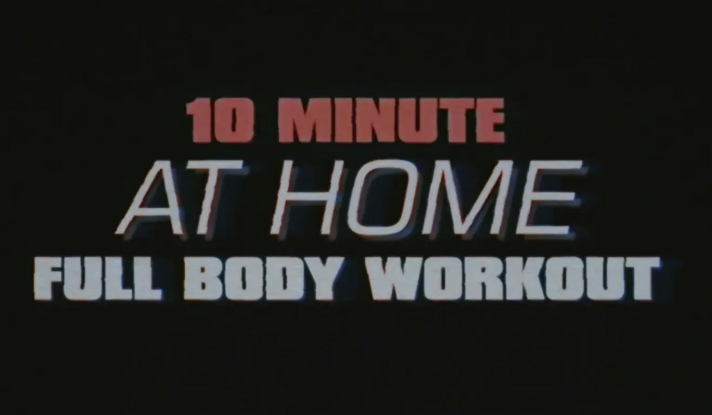10 Minute At Home- Full Body Workout