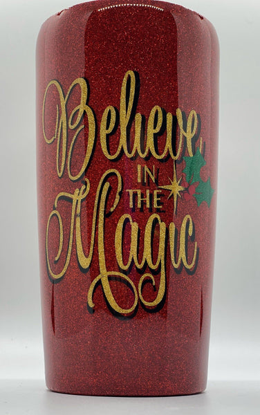 Believe in the Magic of Christmas Tumbler