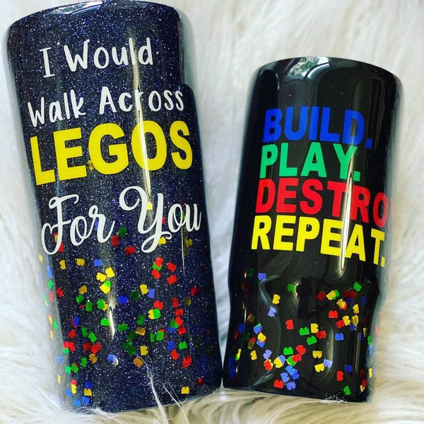 I Would Walk Across Legos For You