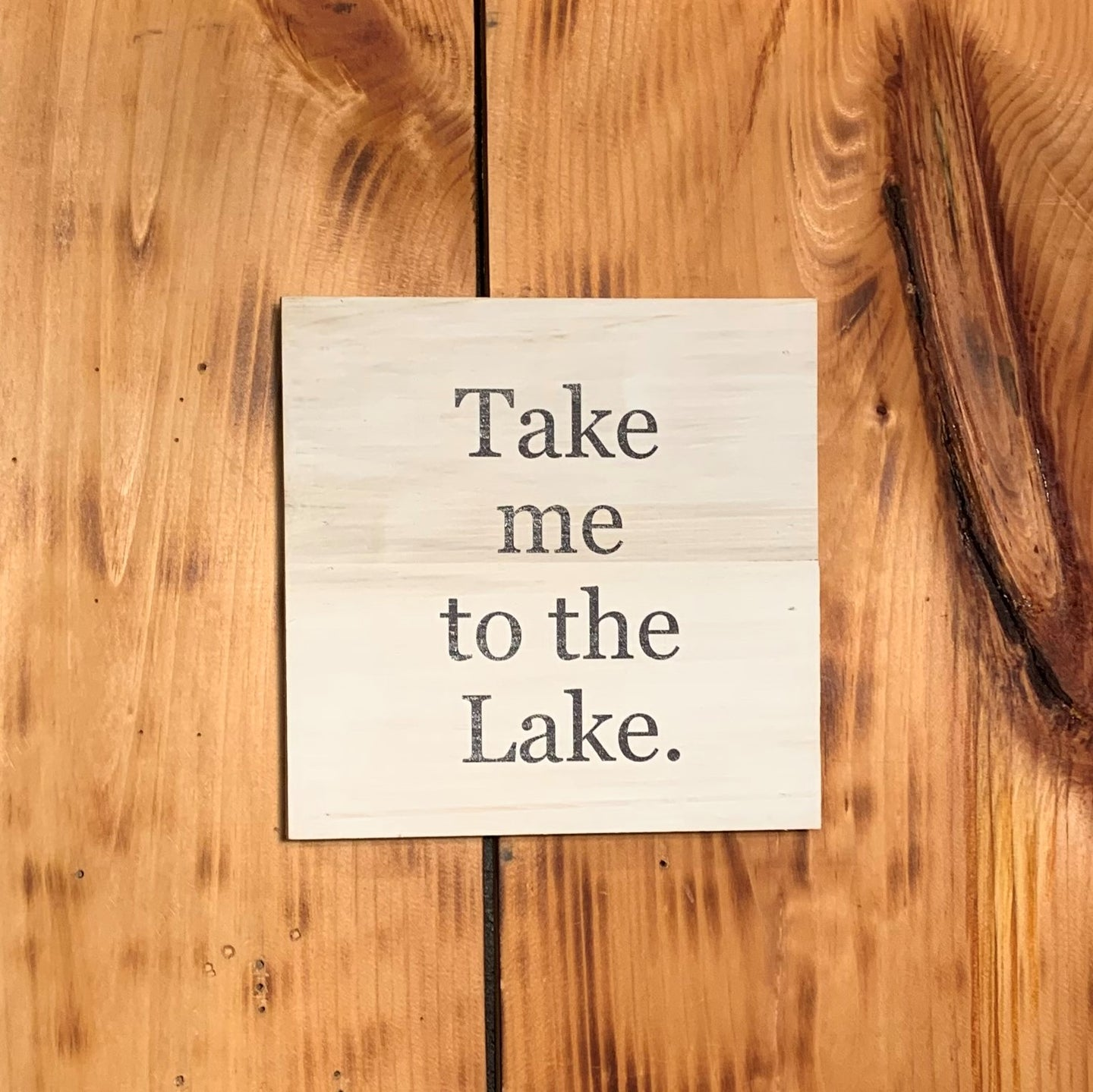 Take Me to the Lake sign