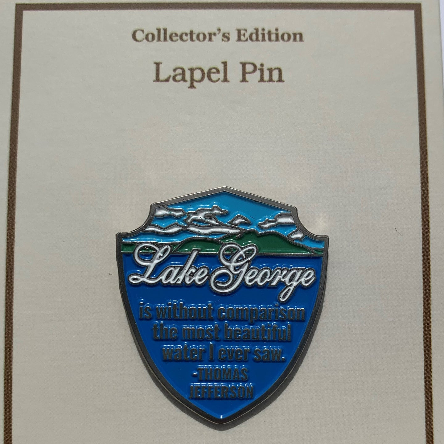 Lake George Thomas Jefferson Quote Pin