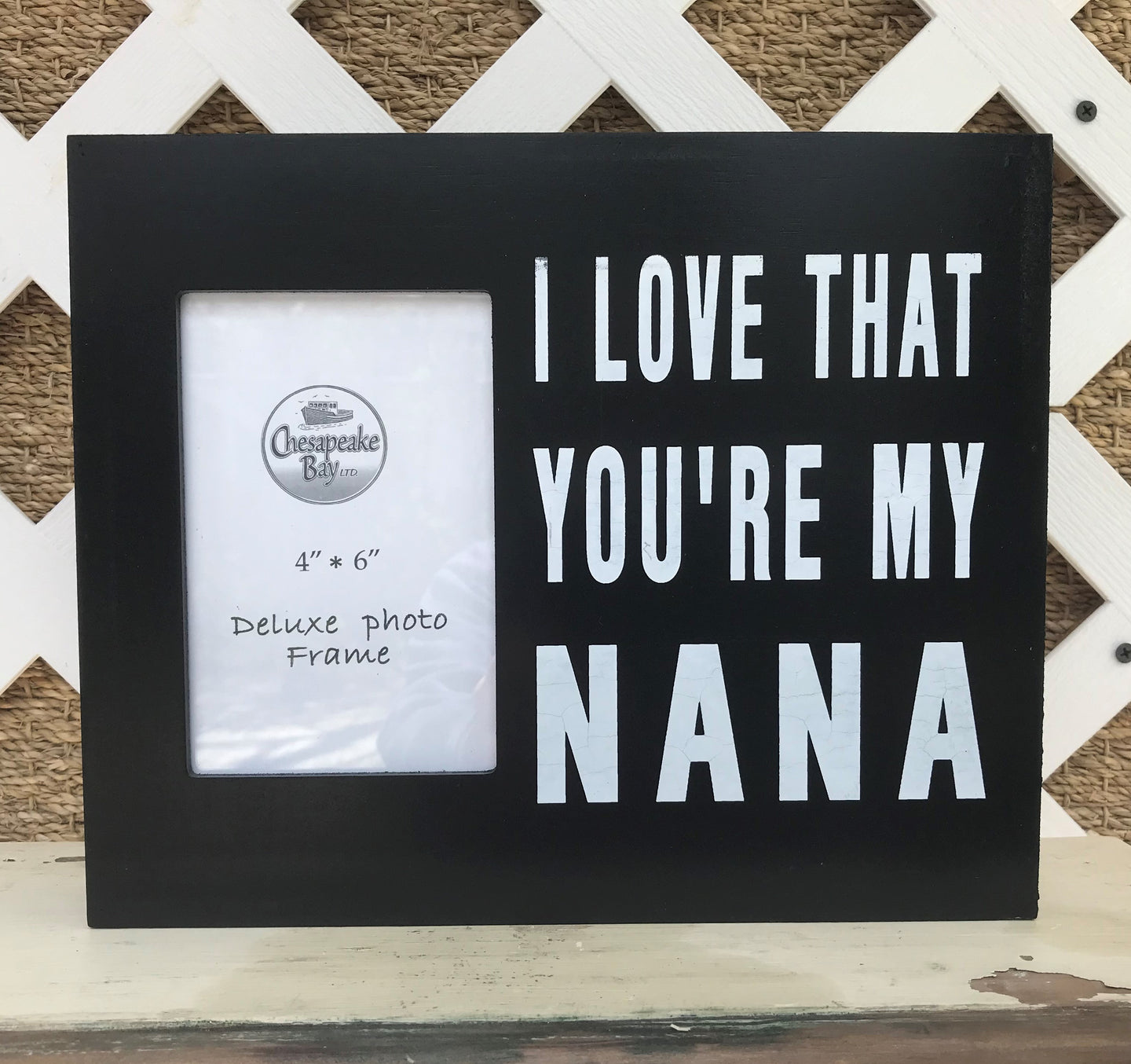 I Love That Your My Nana Picture Frame