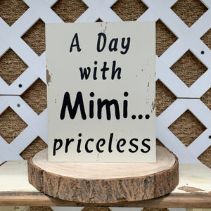 A Day with Mimi Priceless Sign