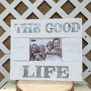 The Good Life Picture Frame