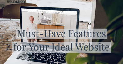 Must-Have Features for Your Ideal Website