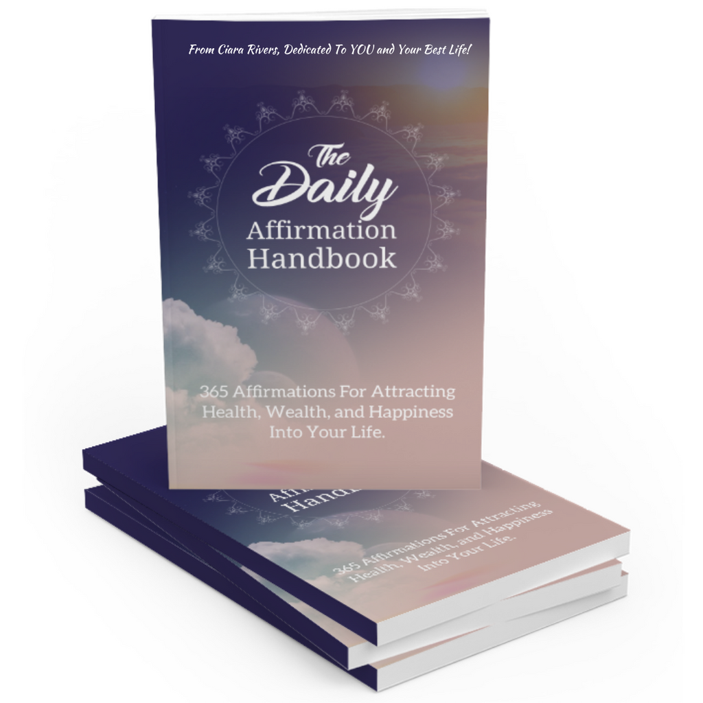 E-Book - The Daily Affirmation - 365 Positive Affirmations To Manifest Your Best Life!