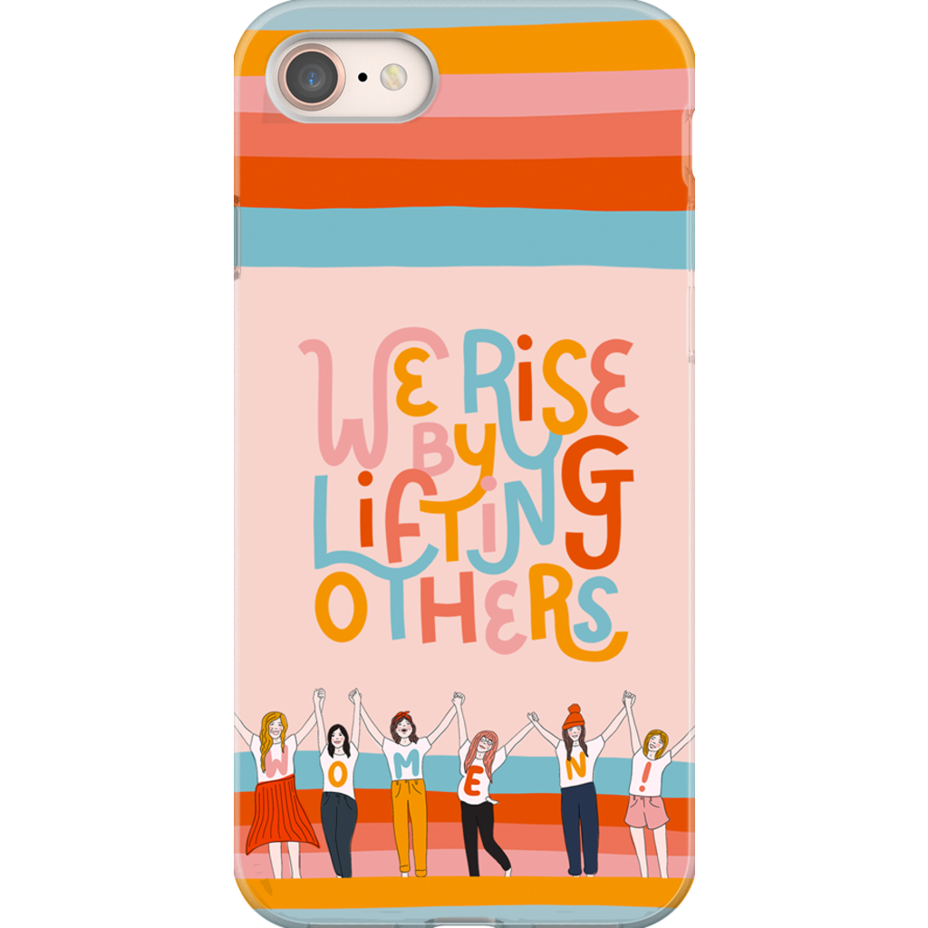 We Rise By Lifting Others Phone Case