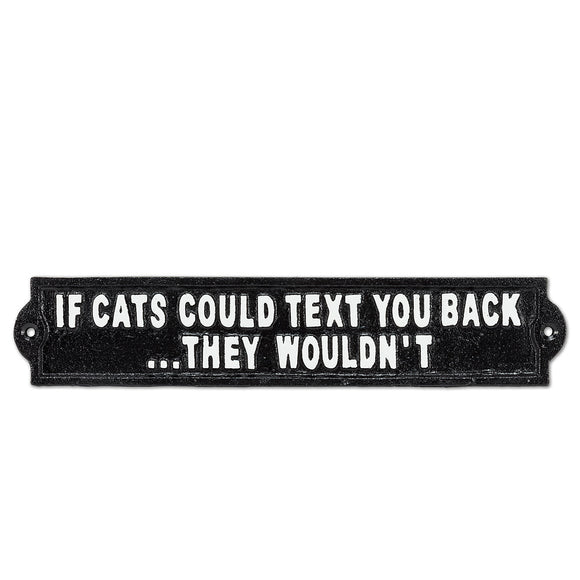 If Cats Could Text Sign