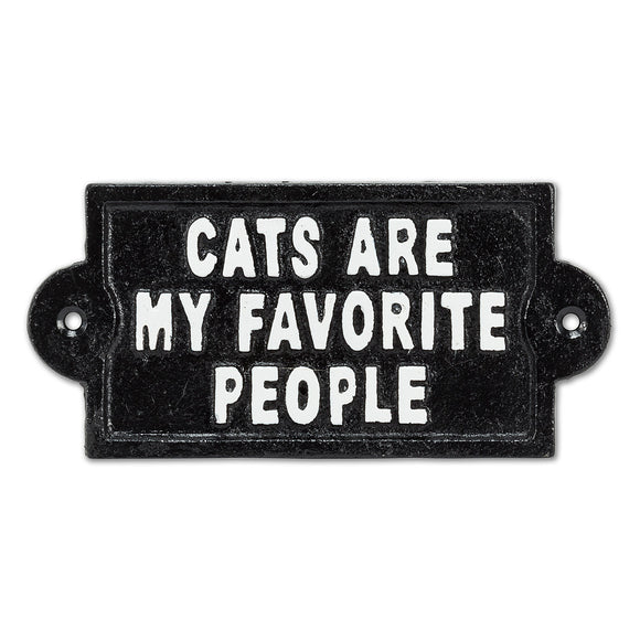 Cats Are My Favorite People Sign