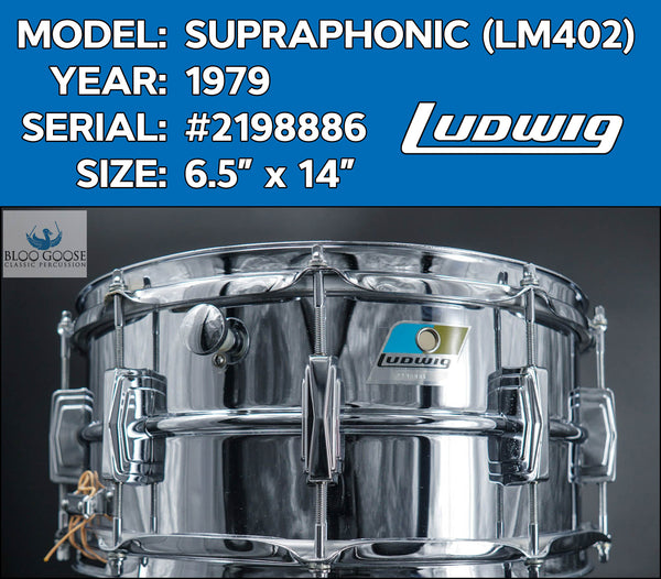"*SOLD* *GRAIL* Vintage 1979 Ludwig LM402 Supraphonic 6.5"" Snare Drum S/N 2198886"