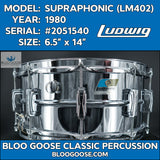 "*BEAUTY* Vintage 1980 Ludwig LM402 Supraphonic 6.5"" Snare Drum S/N 2051540"