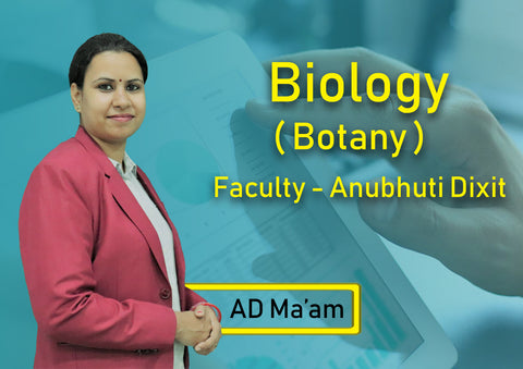 12TH YEARLONG BIOLOGY BY ANUBHUTI DIXIT MA'AM (AD MA'AM)