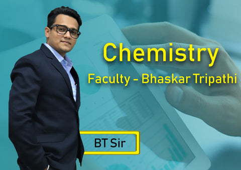 12TH YEARLONG CHEMISTRY BY BHASKAR TRIPATHI SIR (BT SIR)