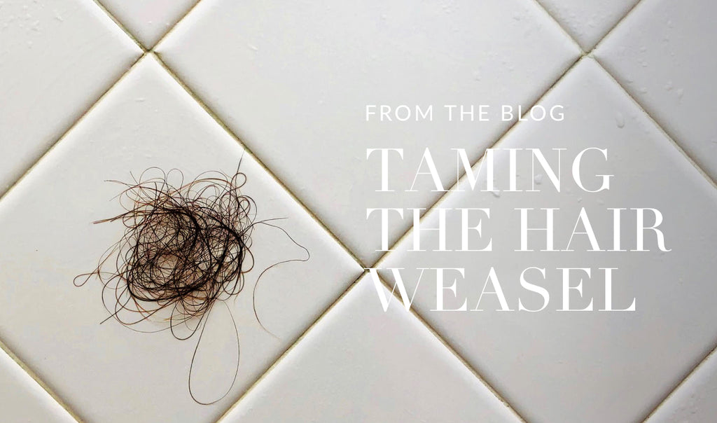 TAMING THE HAIR WEASEL