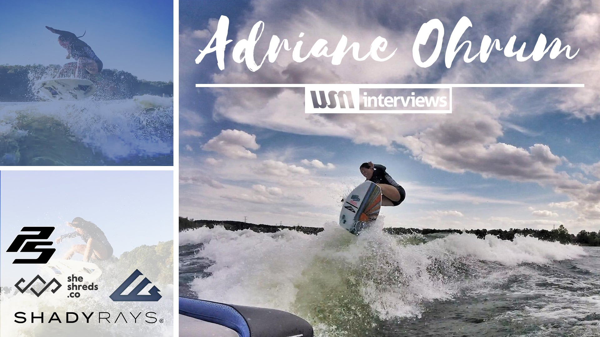 Ambassador Adriane Ohrum Interviewed by Wakesurf Media