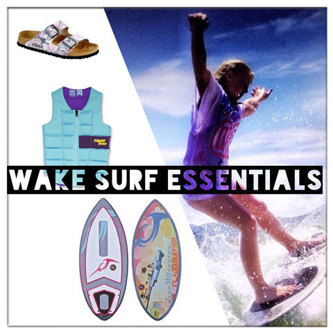 2016 Wakesurf Essentials