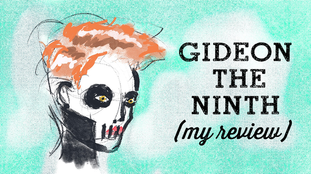 Gideon the Ninth Book Review!