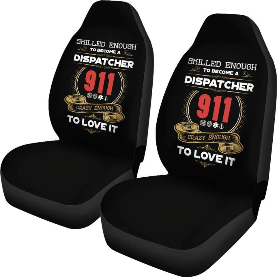 Skilled Enough 911 Dispatcher Car Seat Covers Amazing Gift T041420