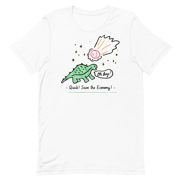 SAVE THE ECONOMY Short-Sleeve Unisex T-Shirt