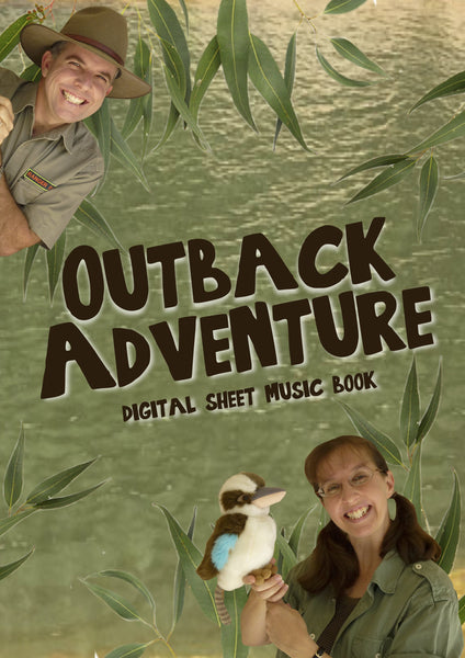 OUTBACK ADVENTURE DIGITAL SHEET MUSIC COLLECTION | Australian Animal Songs for Kids | Easy Piano | Guitar Chords