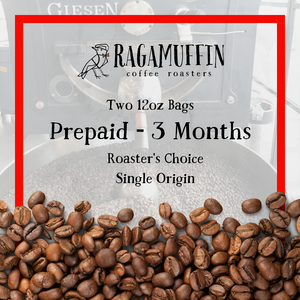 Pre-Paid Roasters Choice Subscription