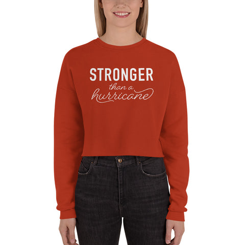 Stronger Than a Hurricane Cropped Sweatshirt