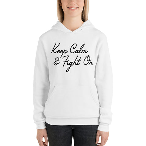 Keep Calm and Fight On Hoodie