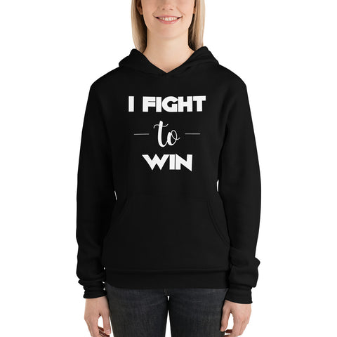 I Fight to Win Hoodie