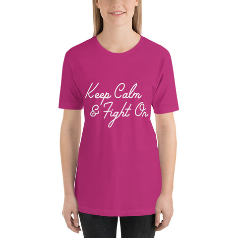 Keep Calm and Fight On Workout T-Shirt