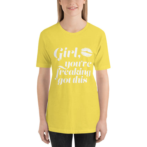 Girl, You've Freaking Got This Workout T-Shirt