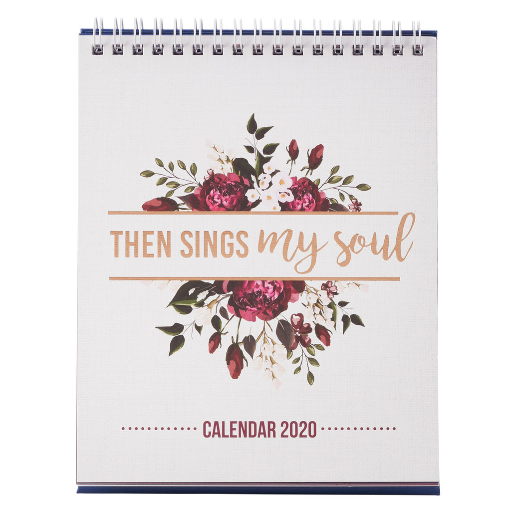Then Sings My Soul Desktop Calendar 2020