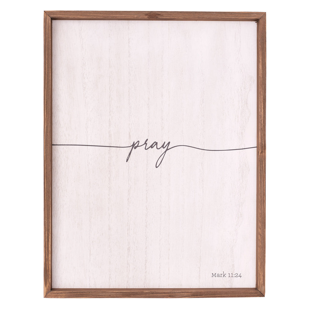Pray Wall Plaque – Mark 11:24