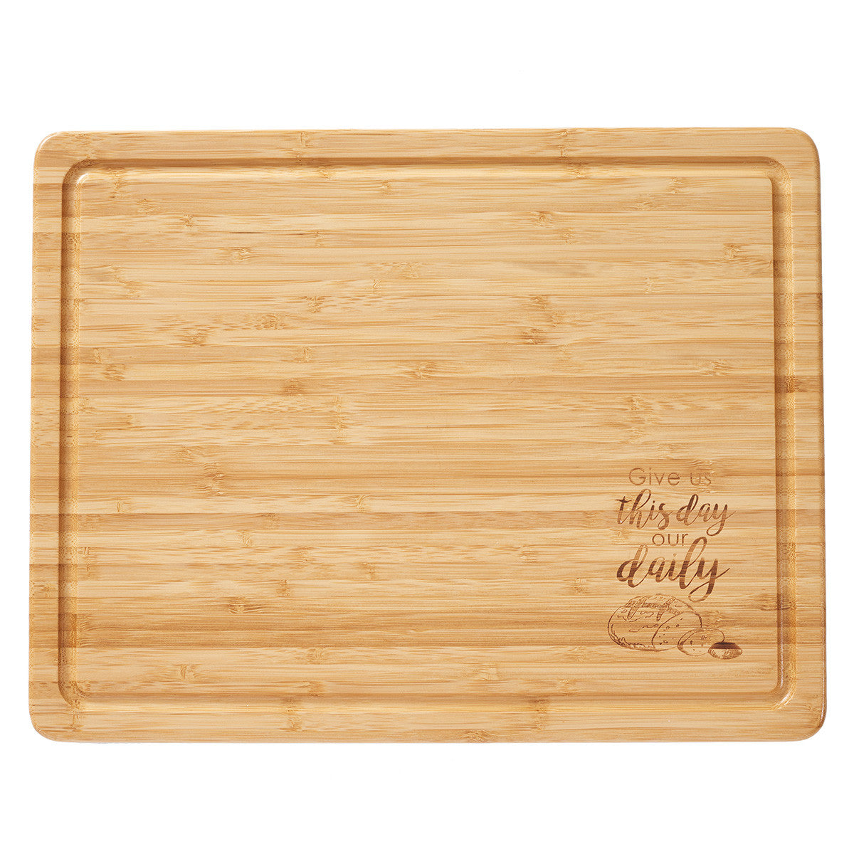Bamboo Cutting Board: Give us this Day