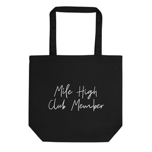 Mile High Club Member Tote Bag