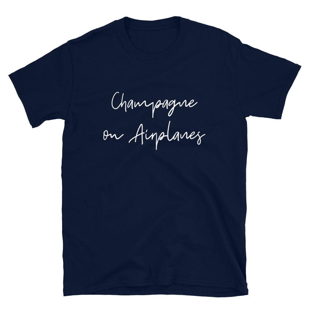 Champagne on Airplanes T-Shirt