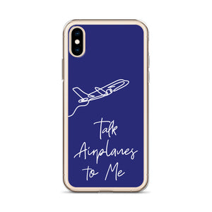 Talk Airplanes to Me iPhone Case