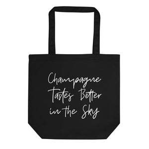 Champagne Tastes Better in the Sky Tote Bag