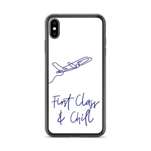 First Class & Chill iPhone Case