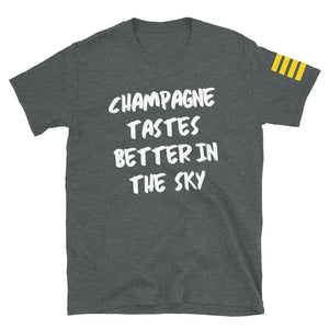 Champagne Tastes Better in the Sky T-Shirt