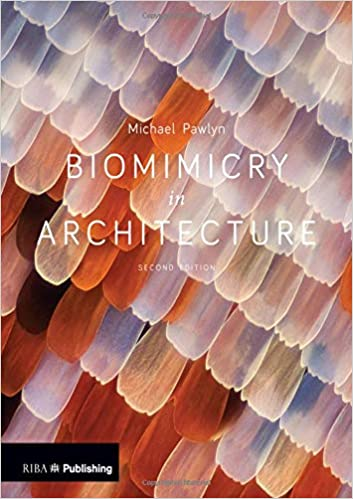 Biomimicry in Architecture Book by Michael Pawlyn