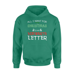 GearUnique All I Want FOr Christmas Is Hogwarts Letter Gift For Xmas - Standard Hoodie