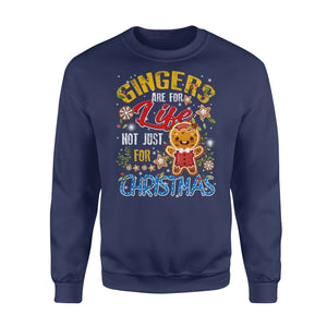 GearUnique Christmas Gifts Gingers Are For Life Not Just For Christmas - Standard Fleece Sweatshirt