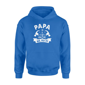 GearUnique Papa Mr. Fix It Funny Gift For Fathers Day - Standard Hoodie
