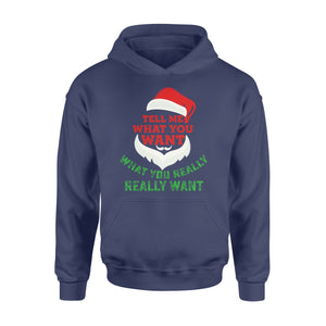 GearUnique Christmas Shirt Santa Tell Me What You Want Christmas Gift - Standard Hoodie