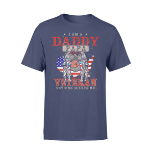 GearUnique I'm Daddy, Papa And Veteran Nothing Scares Me. - Standard T-shirt