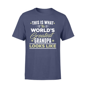 GearUnique This Is The What World's Greatest Grandpa Looks Like Funny - Standard T-shirt