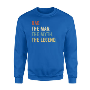 GearUnique Dad The Man The Myth The Legend Fathers' Day Family T-Shirt - Standard Fleece Sweatshirt