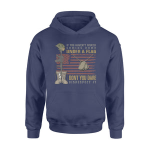 GearUnique If You Have Risked Don't You Dare Disrespect It Us Veteran - Standard Hoodie