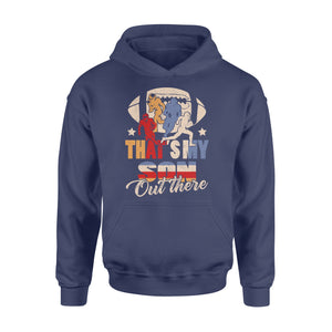 Gearunique That's My SonOut There Football Lovers Gift - Standard Hoodie